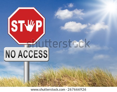 no access stop password required no entrance denied authorized personnel only restricted area - stock photo