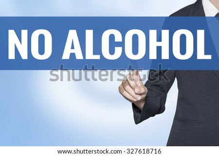 No alcohol word on virtual screen touch by business woman blue background - stock photo