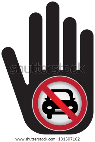 No Car Prohibited Sign Present By Hand With No Car Sign Inside Isolated on White Background - stock photo