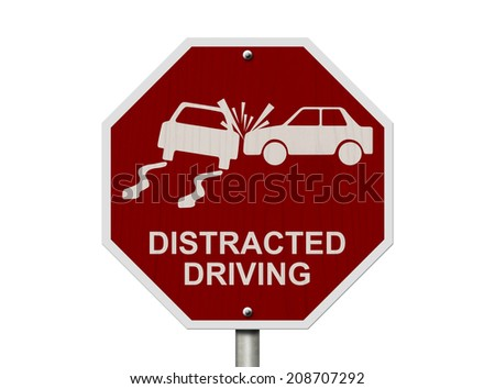 No Distracted Driving Sign, Red stop sign with words Distracted Driving and accident icon isolated on white - stock photo