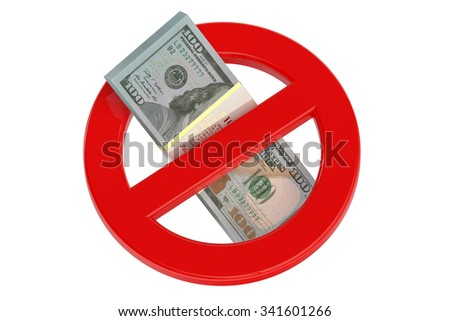no dollar sign isolated on white background - stock photo