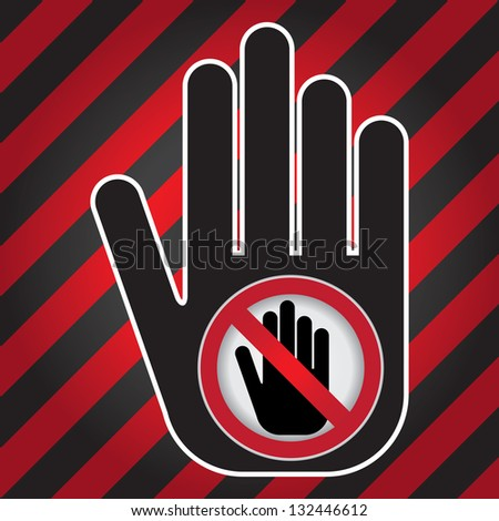 No Enter Prohibited Sign Present By Hand With No Enter Sign Inside in Caution Zone Dark and Red Background - stock photo