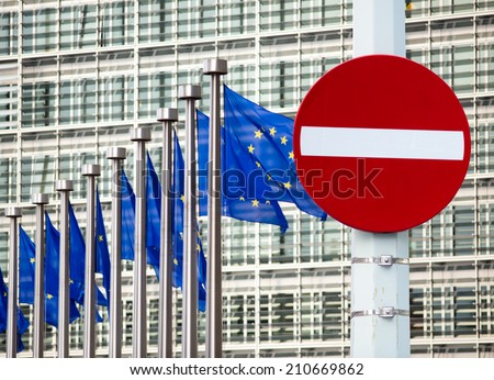 No entry sign in front of EU government building. Russia crisis concept. - stock photo