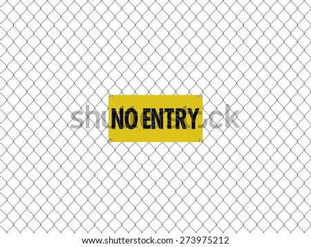 NO ENTRY Sign Seamless Tileable Steel Chain Link Fence - stock photo
