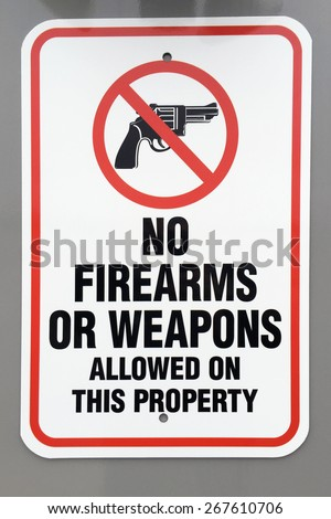 No firearms or weapons warning sign  - stock photo