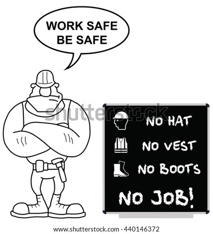No hat no boots no vest no job construction site sign to current British Standards on blackboard with work safe be safe message isolated on white background