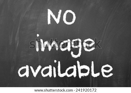 No image available concept written with white chalk on blackboard - stock photo