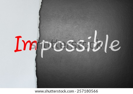 No impossible, only possible - stock photo