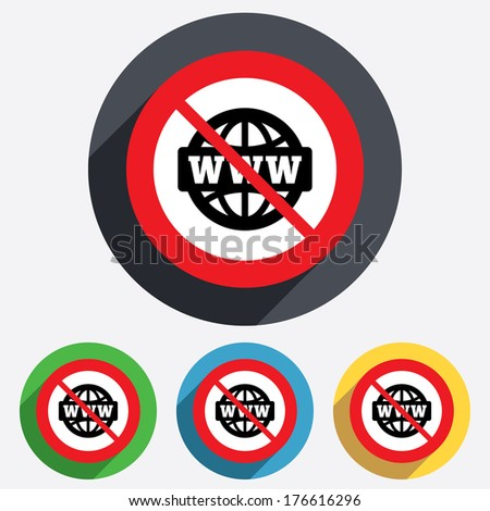No internet. WWW sign icon. World wide web symbol. Globe. Red circle prohibition sign. Stop flat symbol.