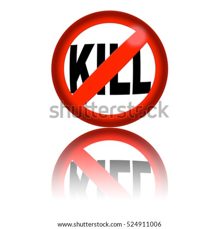 No Kill Sign 3D Rendering