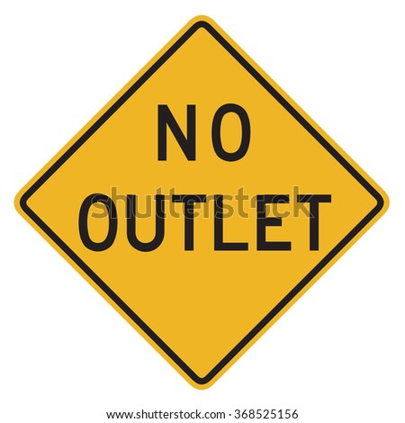 No Outlet Sign isolated on a white background - stock photo
