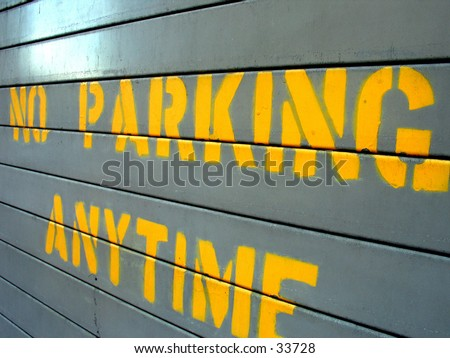 No Parking Anytime - stock photo