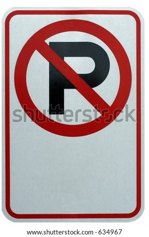 No Parking sign isolated against a white background - stock photo