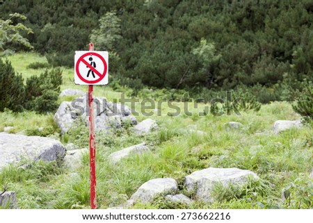 No pedestrians sign in nature park, Tatry, Poland - stock photo