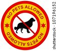 No Pets Allowed Yellow Sign Isolated on White Background - stock vector