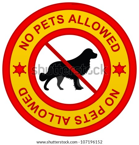 No Pets Allowed Yellow Sign Isolated on White Background - stock photo