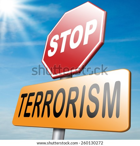 no terrorism war on terror stop terrorist attacks - stock photo
