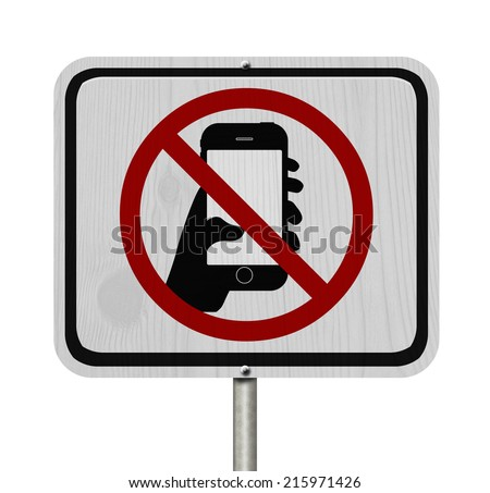 No Texting and Driving Sign, White Information sign with symbol of a hand and texting isolated on a white background - stock photo