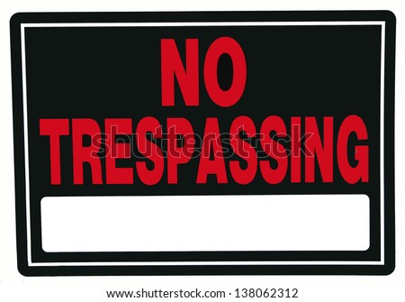 no trespassing sign with blank area