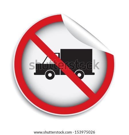 No trucks allowed area sign (sticker, label, icon, badge, symbol, banner, tag). - stock photo
