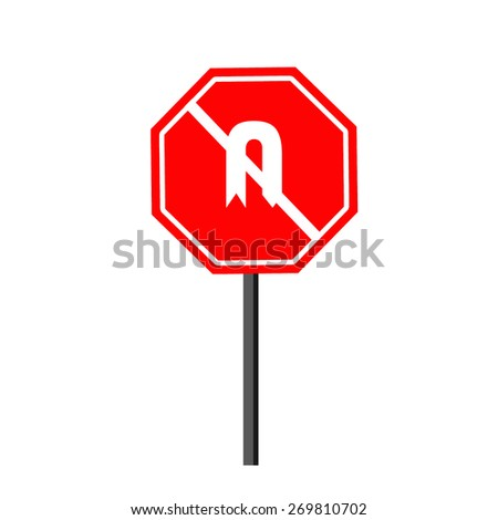 No U Turn Sign - stock photo