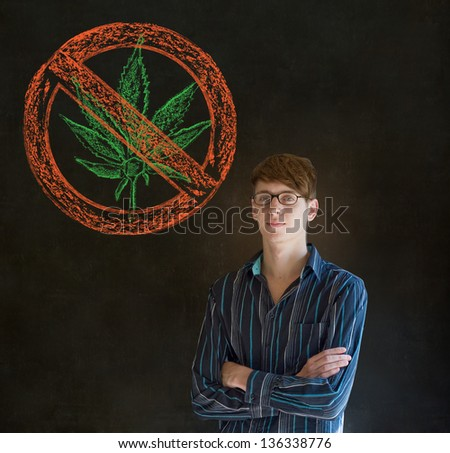 No weed marijuana addict business man, student or teacher on blackboard background - stock photo