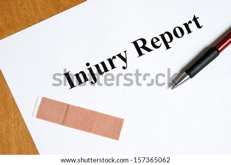 Nobody ever wants to fill out an injury report until the moment its needed for liability purposes. - stock photo