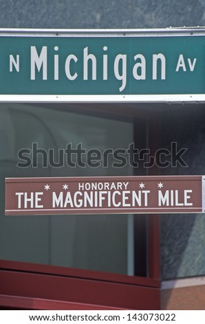 North Michigan Avenue and The Magnificent Mile Signs, Chicago, Illinois