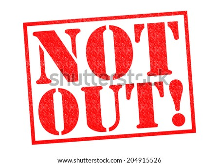 NOT OUT! red Rubber Stamp over a white background.