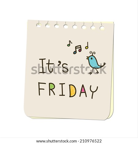 Note Paper with message - It's Friday - stock photo