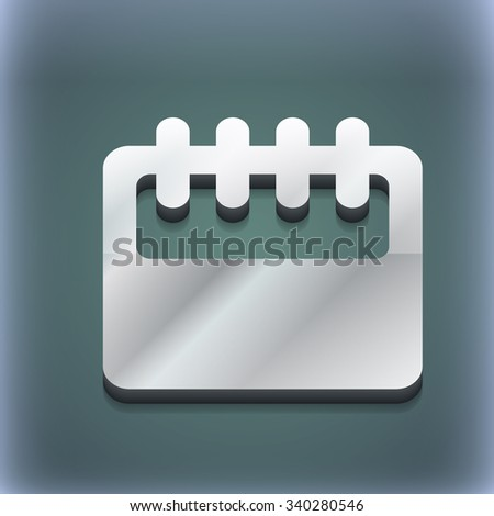 Notepad, calendar icon symbol. 3D style. Trendy, modern design with space for your text illustration. Raster version - stock photo