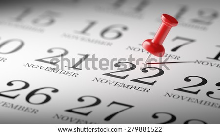 November 22 written on a calendar to remind you an important appointment.