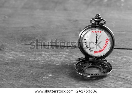 Now is the time for productivity - stock photo