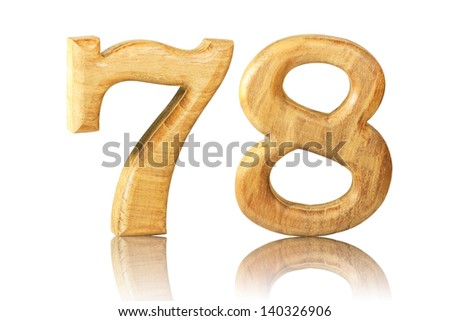 Number 78 from Teak wood on white background