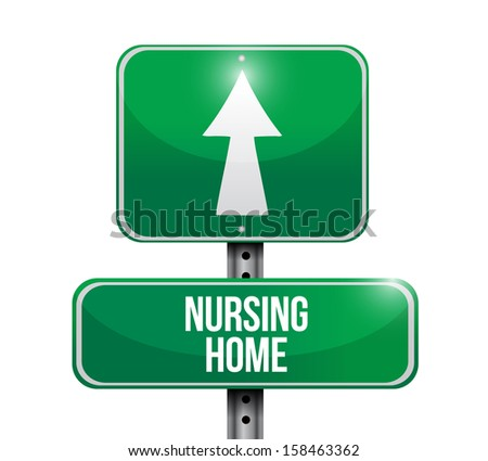 nursing home road sign illustration design over a white background - stock photo