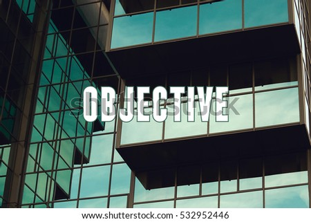 Objective, Business Concept