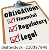Obligations words on a clipboard checklist with marks in boxes for Financial, Regulatory and Legal words - stock photo