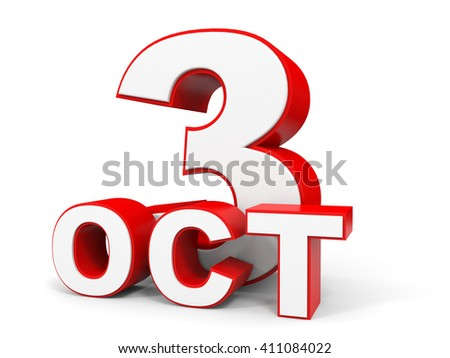 October 3. 3d text on white background. 3d illustration.