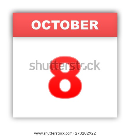 October 8. Day on the calendar. 3d - stock photo
