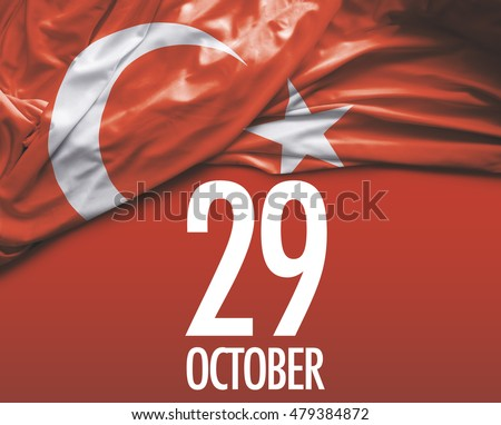 October 29, Turkish Independence