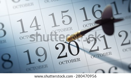 October 20 written on a calendar to remind you an important appointment.