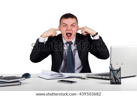 Office, business, technology, finances and internet concept-Young businessman shuts his ears with his hands and screaming isolated on white background
