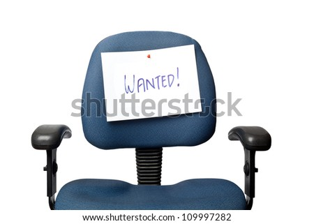 Office chair with a WANTED sign isolated on white background - stock photo