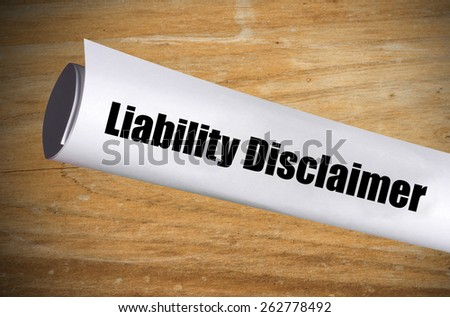 Official form for a liability disclaimer - stock photo