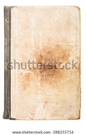 Old book cover, vintage texture, isolated on white background for banner, card, poster or web design. - stock photo