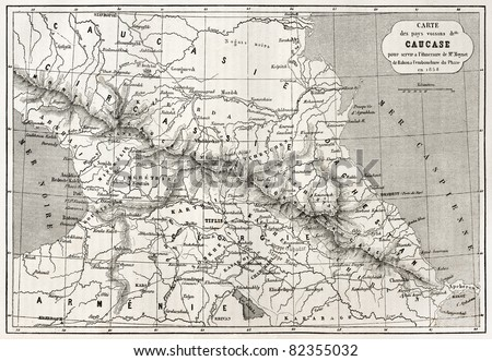 Old Caucasus map. Created by Villemin, Erhard and Bonaparte, published on Le Tour du Monde, Paris, 1860