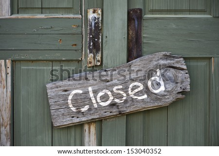 Old Closed Sign. - stock photo