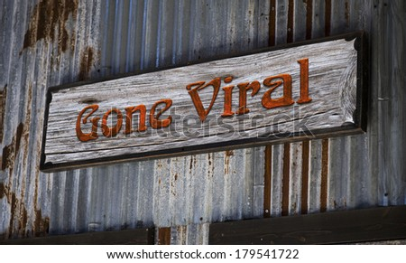 Old gone viral sign. - stock photo