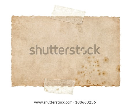 old grungy paper sheet with tape isolated on white background