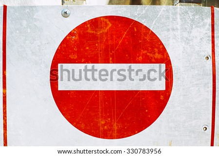 old no entry traffic sign  - stock photo